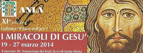 XI edizione Il Sacro nell'Arte - I MIRACOLI DI GESU'